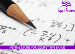 MENTAL MATHS FOR COMPETITIVE EXAMS